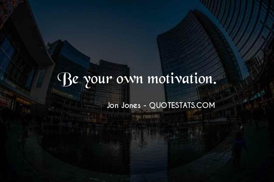 Quotes About Jon Jones #411513