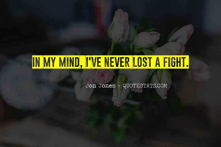 Quotes About Jon Jones #528124