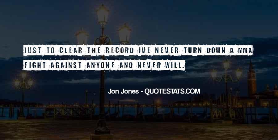 Quotes About Jon Jones #67853