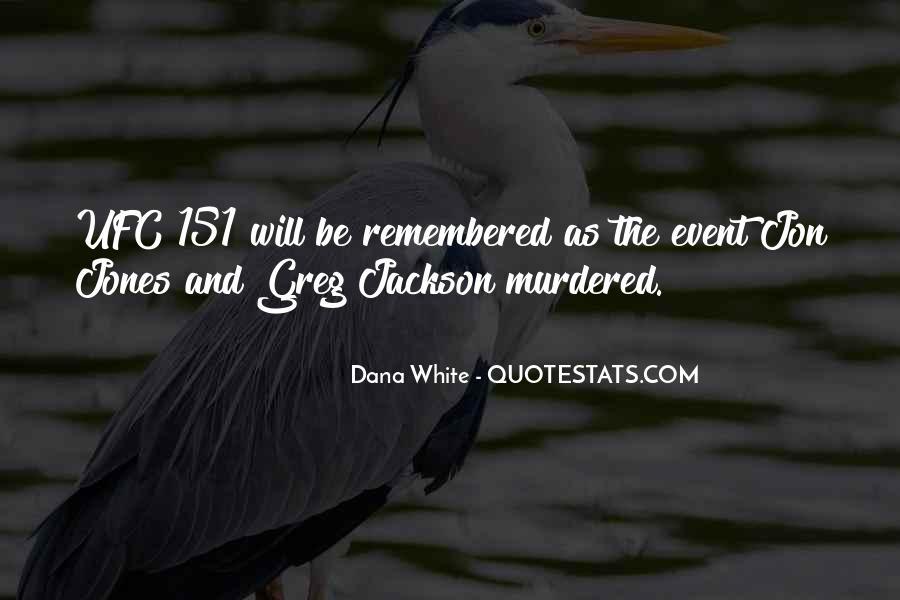 Quotes About Jon Jones #731607