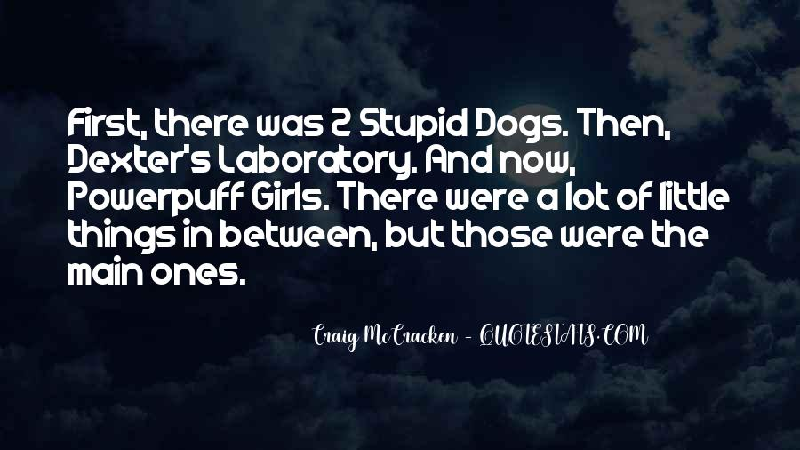 Quotes About 2 Dogs #1095788