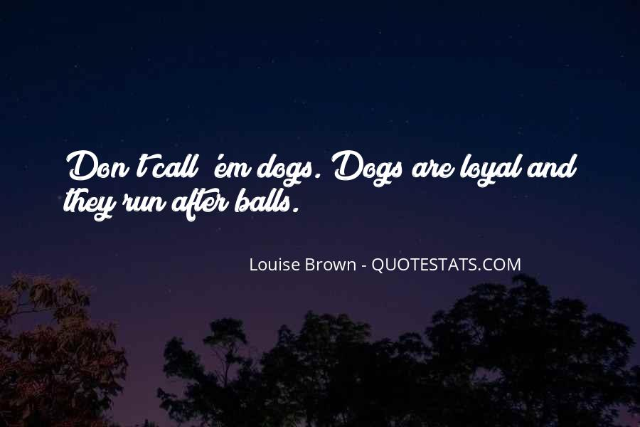Quotes About 2 Dogs #6162