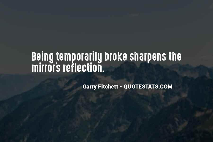 Quotes About Being Broke #1077132