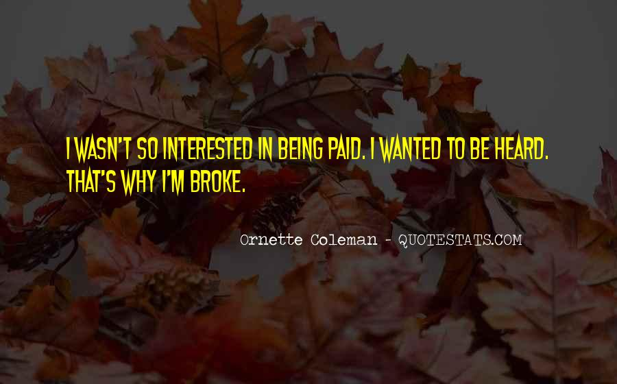 Quotes About Being Broke #1390347