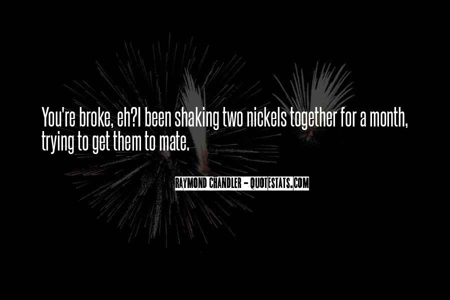 Quotes About Being Broke #1513068