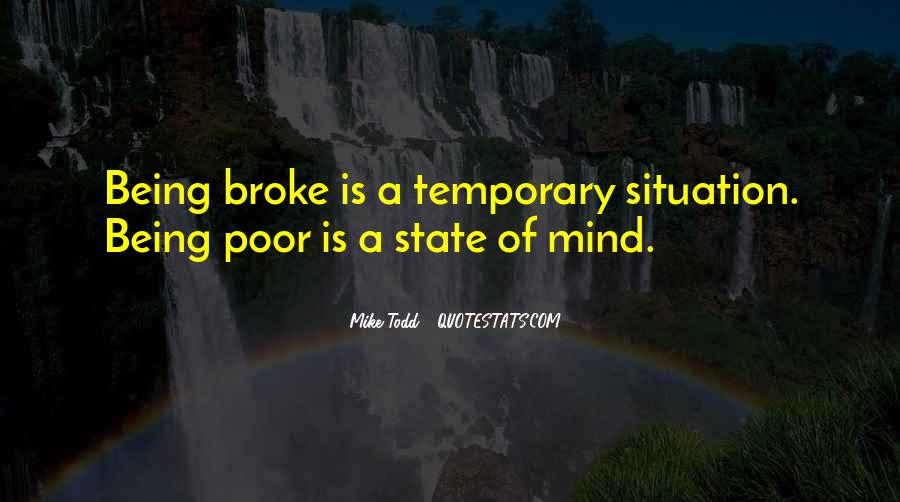 Quotes About Being Broke #1550497