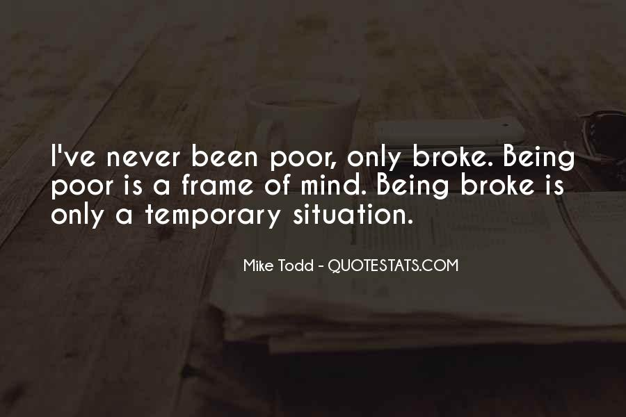 Quotes About Being Broke #185524