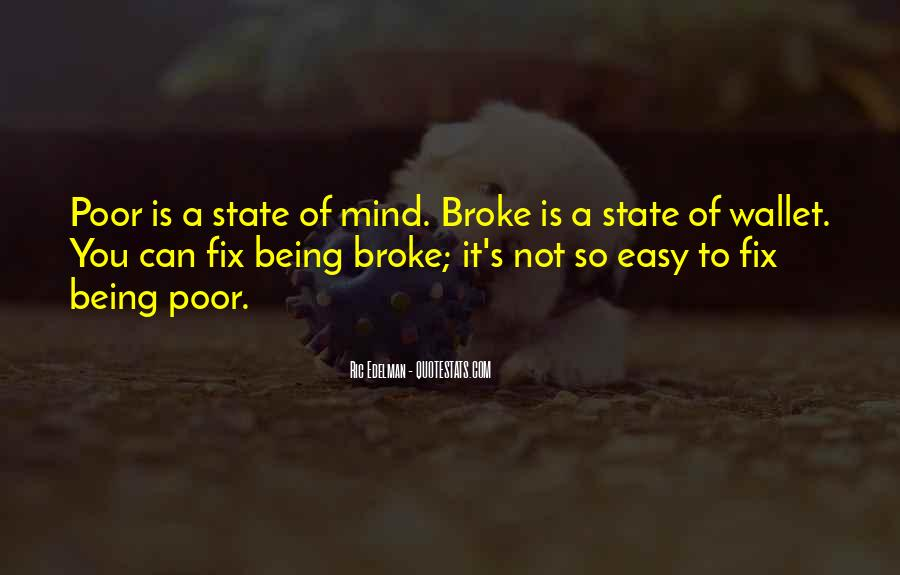 Quotes About Being Broke #285685