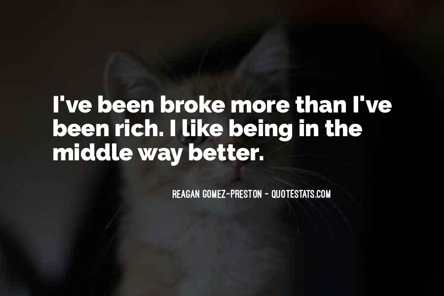Quotes About Being Broke #486792