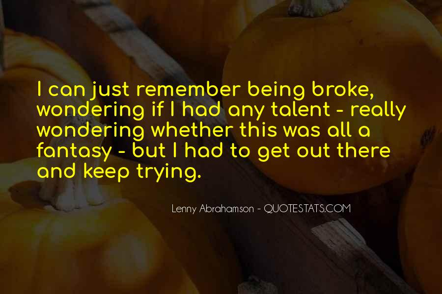 Quotes About Being Broke #710695