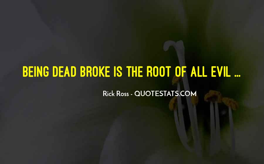 Quotes About Being Broke #756005