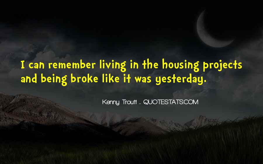 Quotes About Being Broke #833835