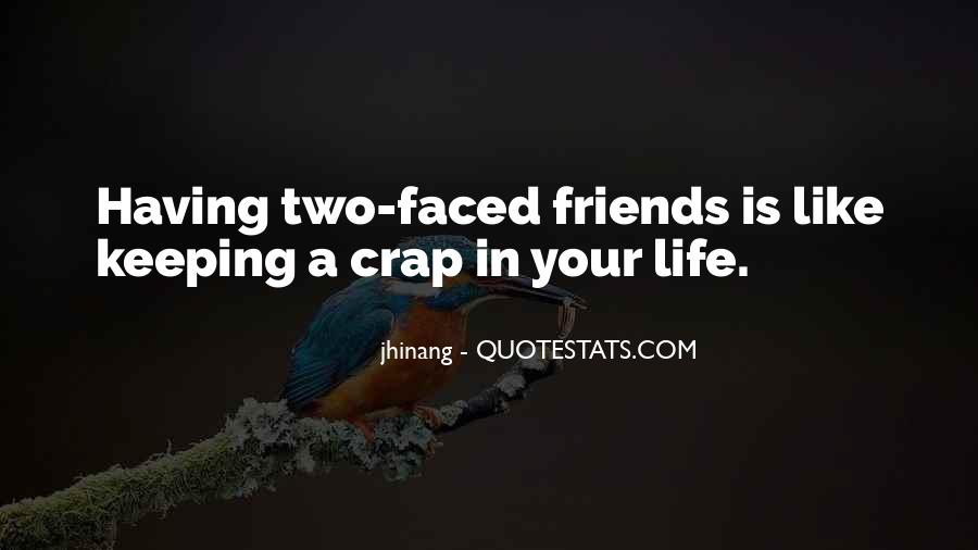 Two Faced Life Quotes #273087