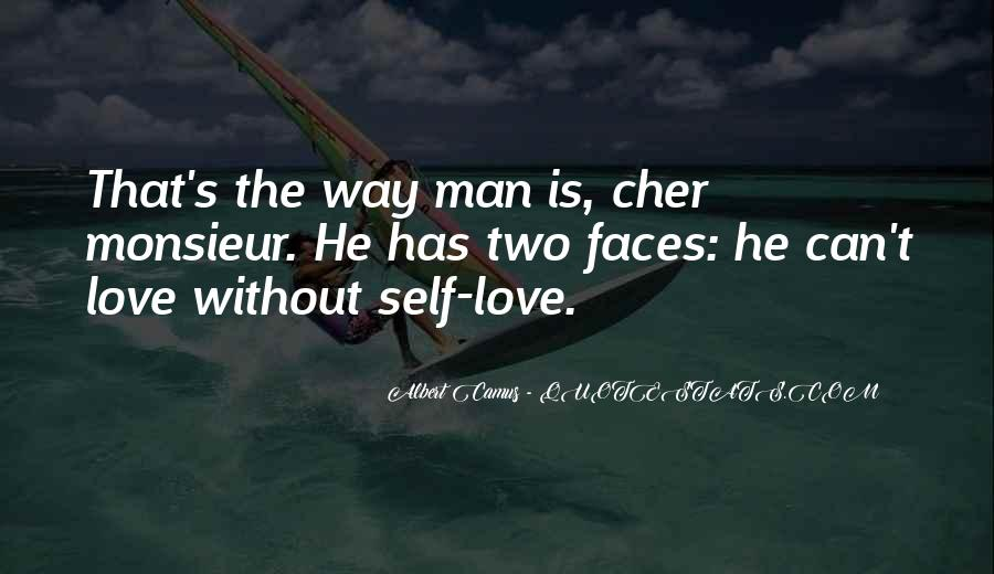 Two Faces Of Love Quotes #1444003