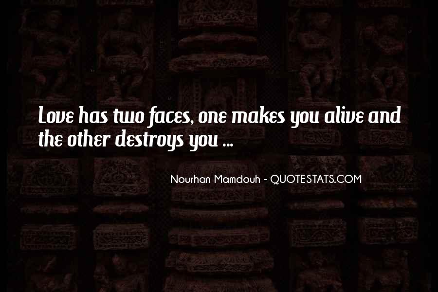 Two Faces Of Love Quotes #947599