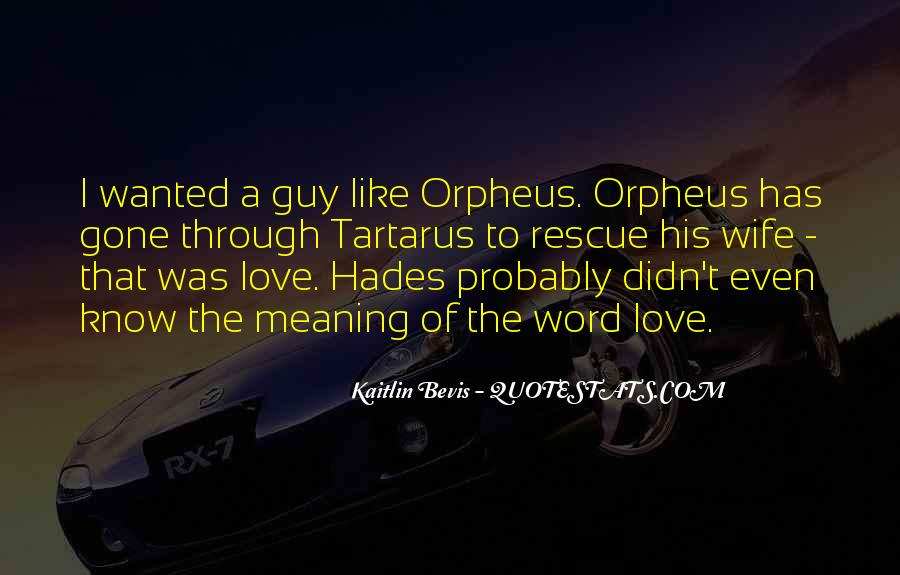 Quotes About Orpheus #1068174