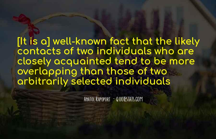 Two Individuals Quotes #1464240