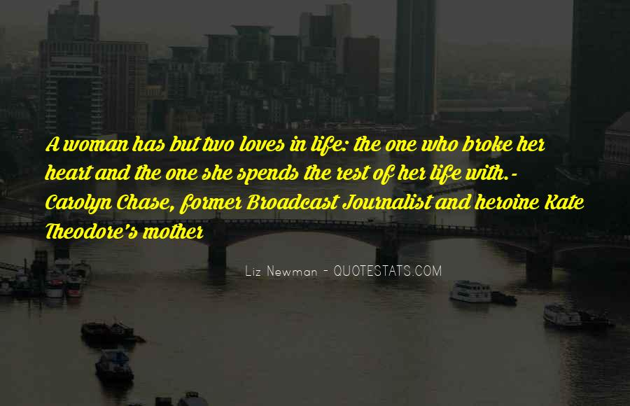Two Loves Of My Life Quotes #189621