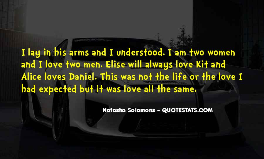 Two Loves Of My Life Quotes #413717
