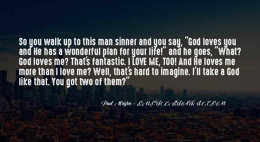 Two Loves Of My Life Quotes #971490