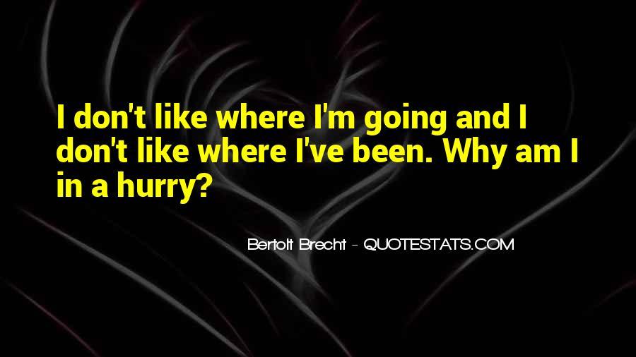 Quotes About Bertolt Brecht #666614