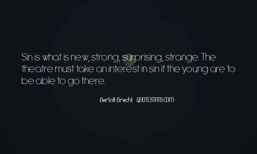 Quotes About Bertolt Brecht #723719