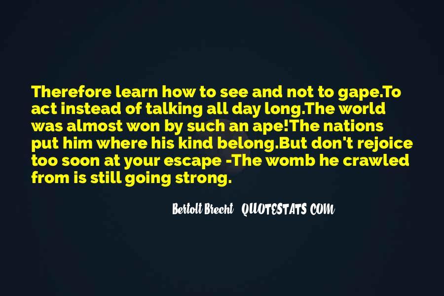 Quotes About Bertolt Brecht #744776