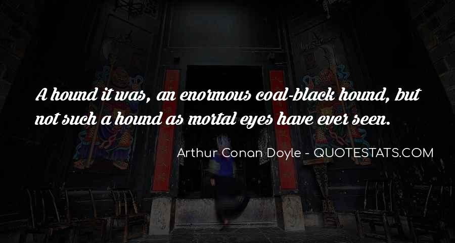 Quotes About Arthur Conan Doyle #106257