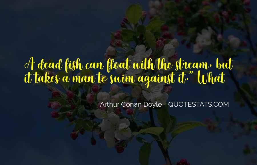 Quotes About Arthur Conan Doyle #110454
