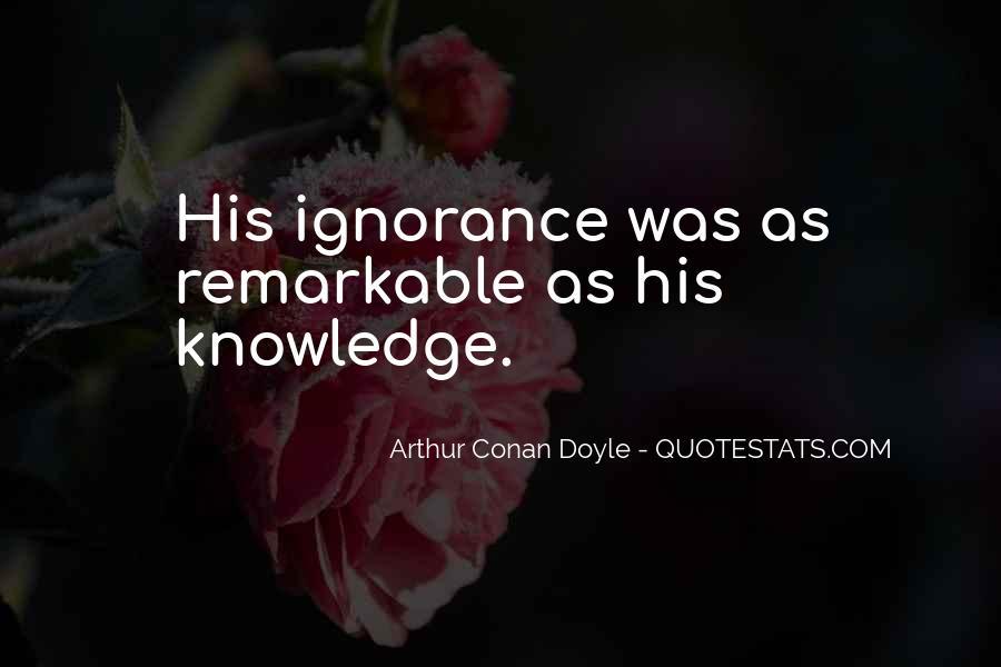 Quotes About Arthur Conan Doyle #111851