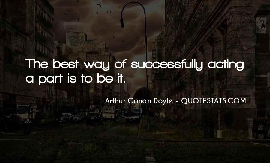 Quotes About Arthur Conan Doyle #112415