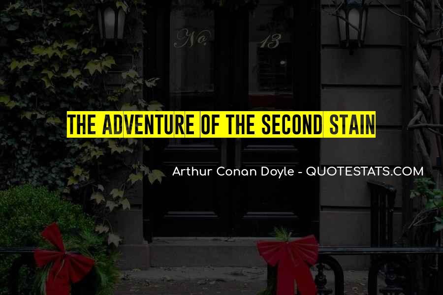 Quotes About Arthur Conan Doyle #117046