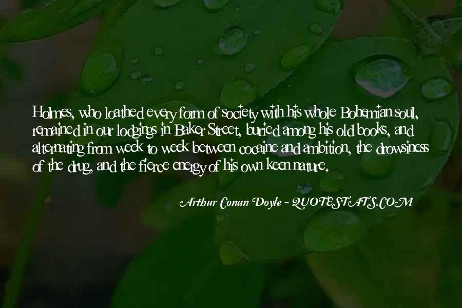 Quotes About Arthur Conan Doyle #140831