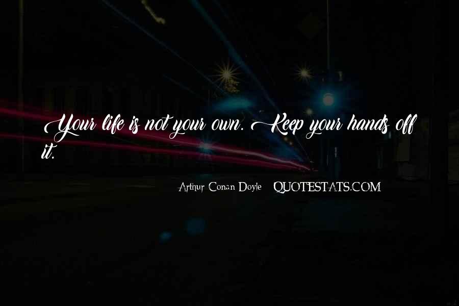 Quotes About Arthur Conan Doyle #143501