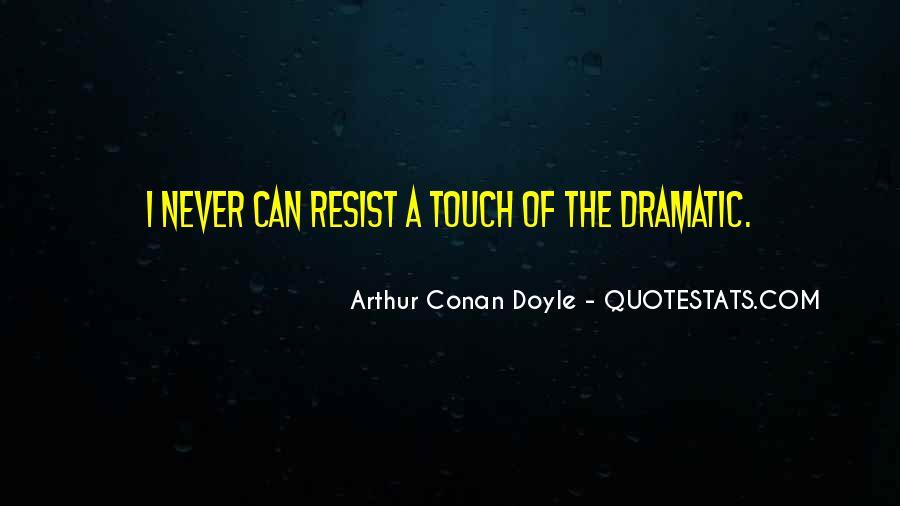 Quotes About Arthur Conan Doyle #158184