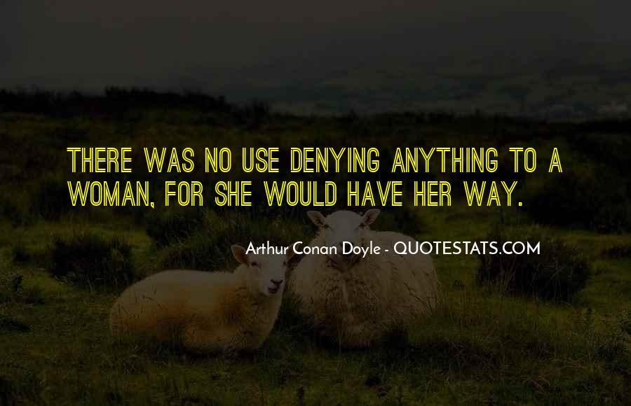 Quotes About Arthur Conan Doyle #174102