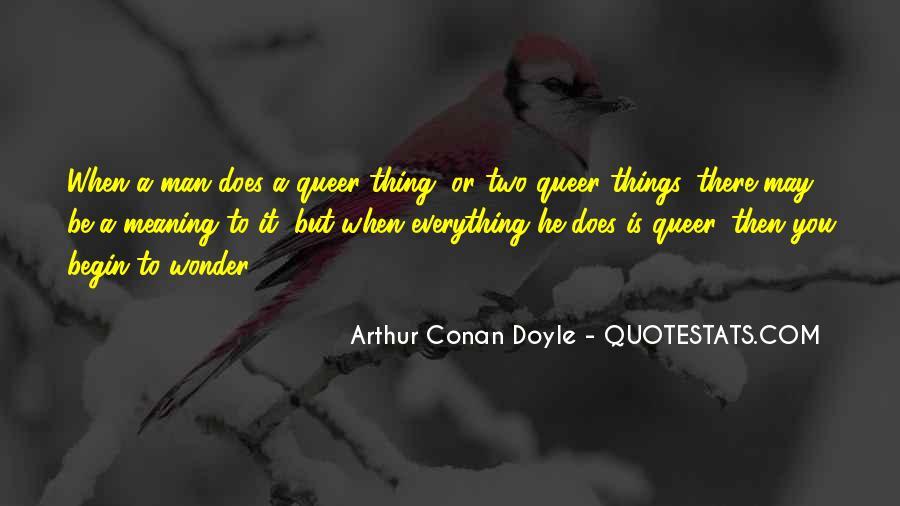 Quotes About Arthur Conan Doyle #175340