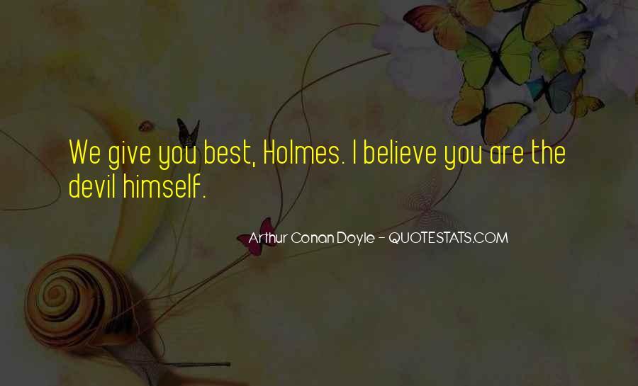 Quotes About Arthur Conan Doyle #175812