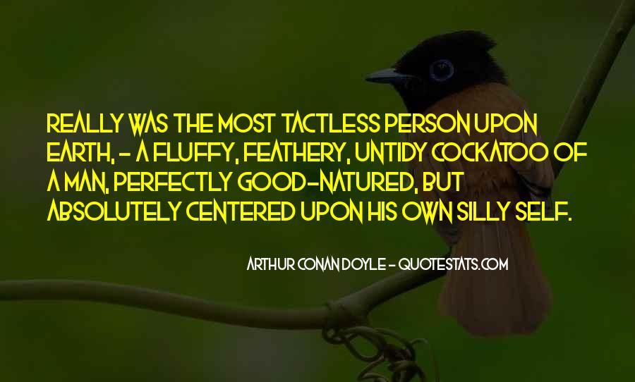 Quotes About Arthur Conan Doyle #188666