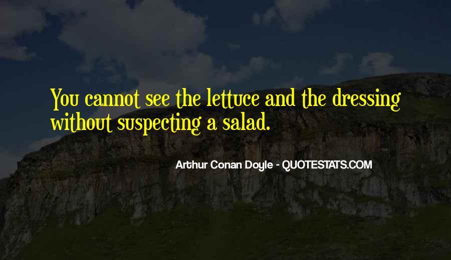 Quotes About Arthur Conan Doyle #20758