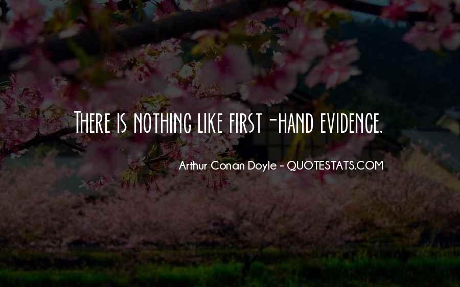 Quotes About Arthur Conan Doyle #22733