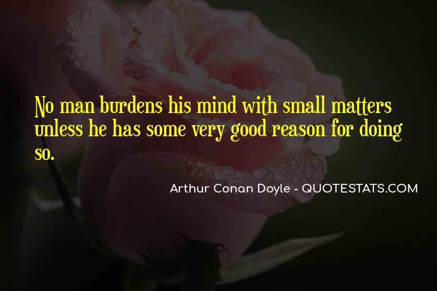 Quotes About Arthur Conan Doyle #25716