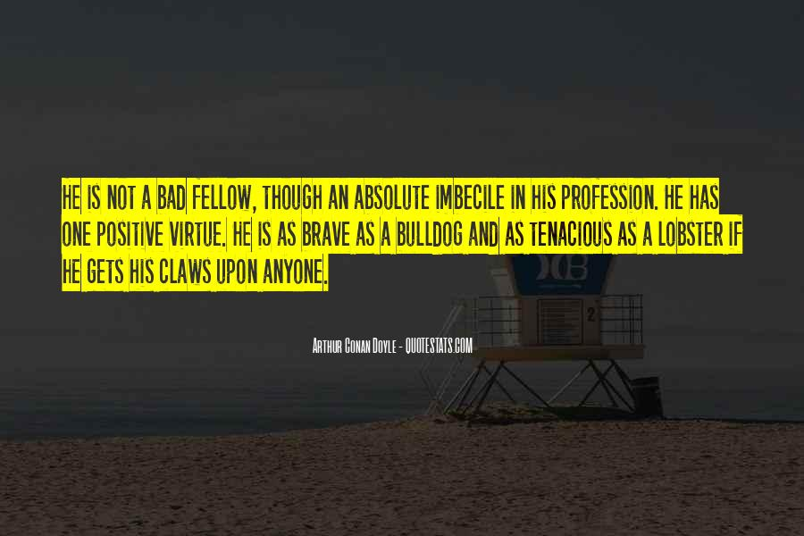 Quotes About Arthur Conan Doyle #26512