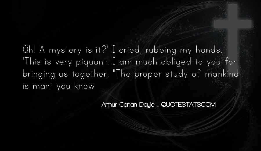 Quotes About Arthur Conan Doyle #3155