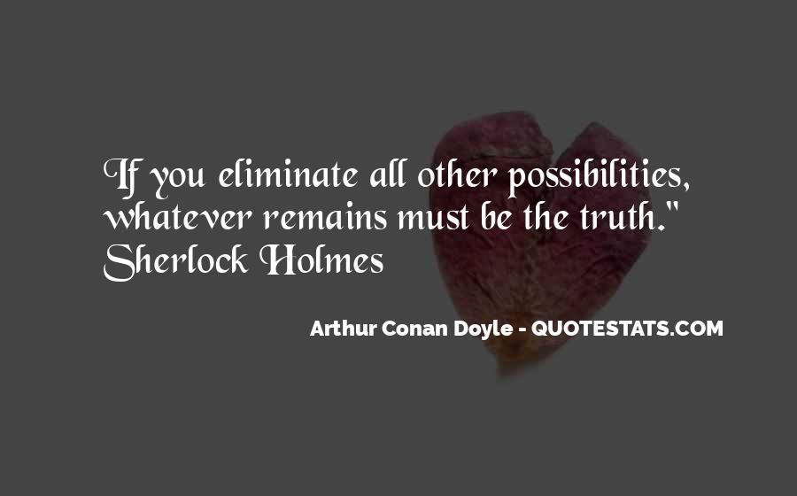 Quotes About Arthur Conan Doyle #34855