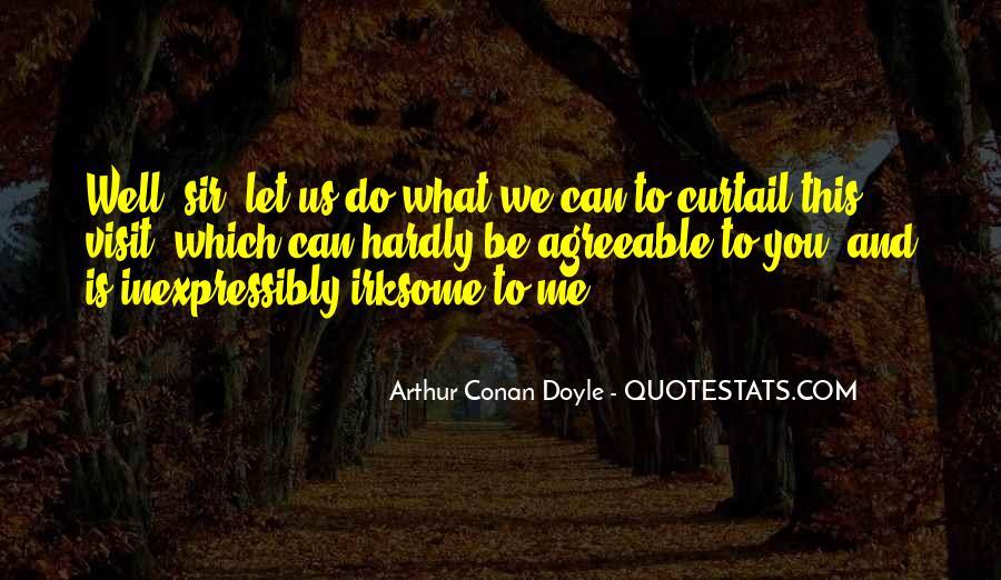 Quotes About Arthur Conan Doyle #56786