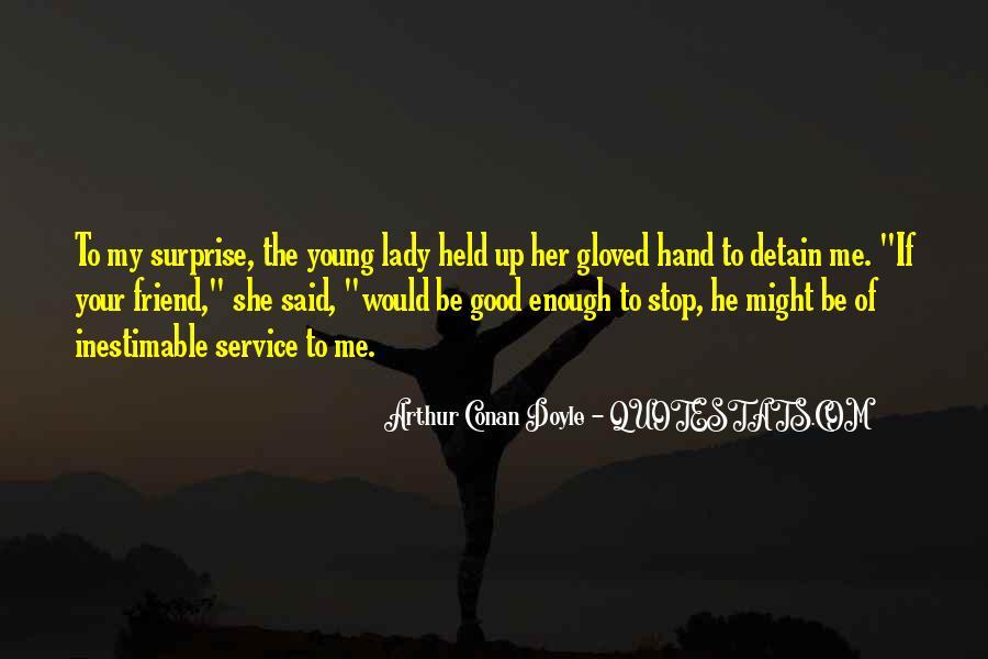 Quotes About Arthur Conan Doyle #58356