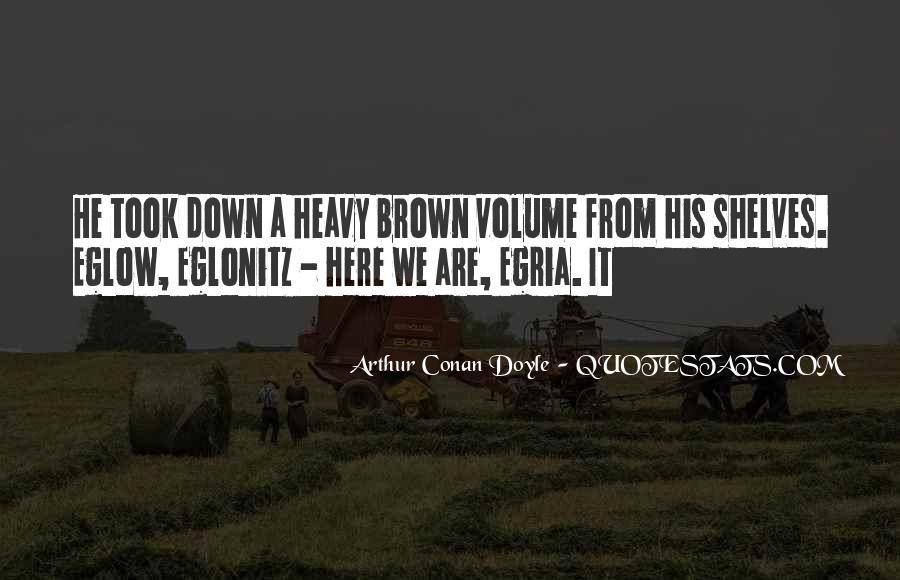 Quotes About Arthur Conan Doyle #60569