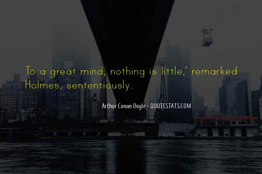 Quotes About Arthur Conan Doyle #73128