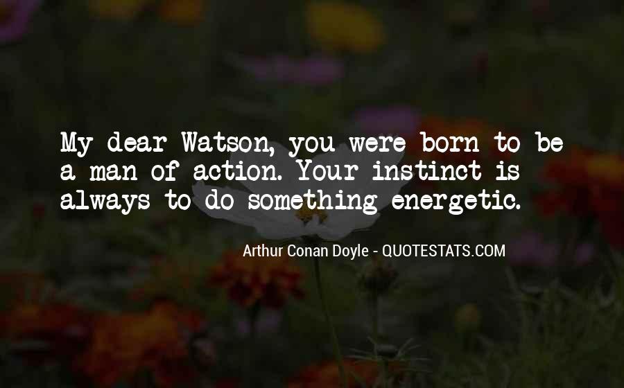 Quotes About Arthur Conan Doyle #84041